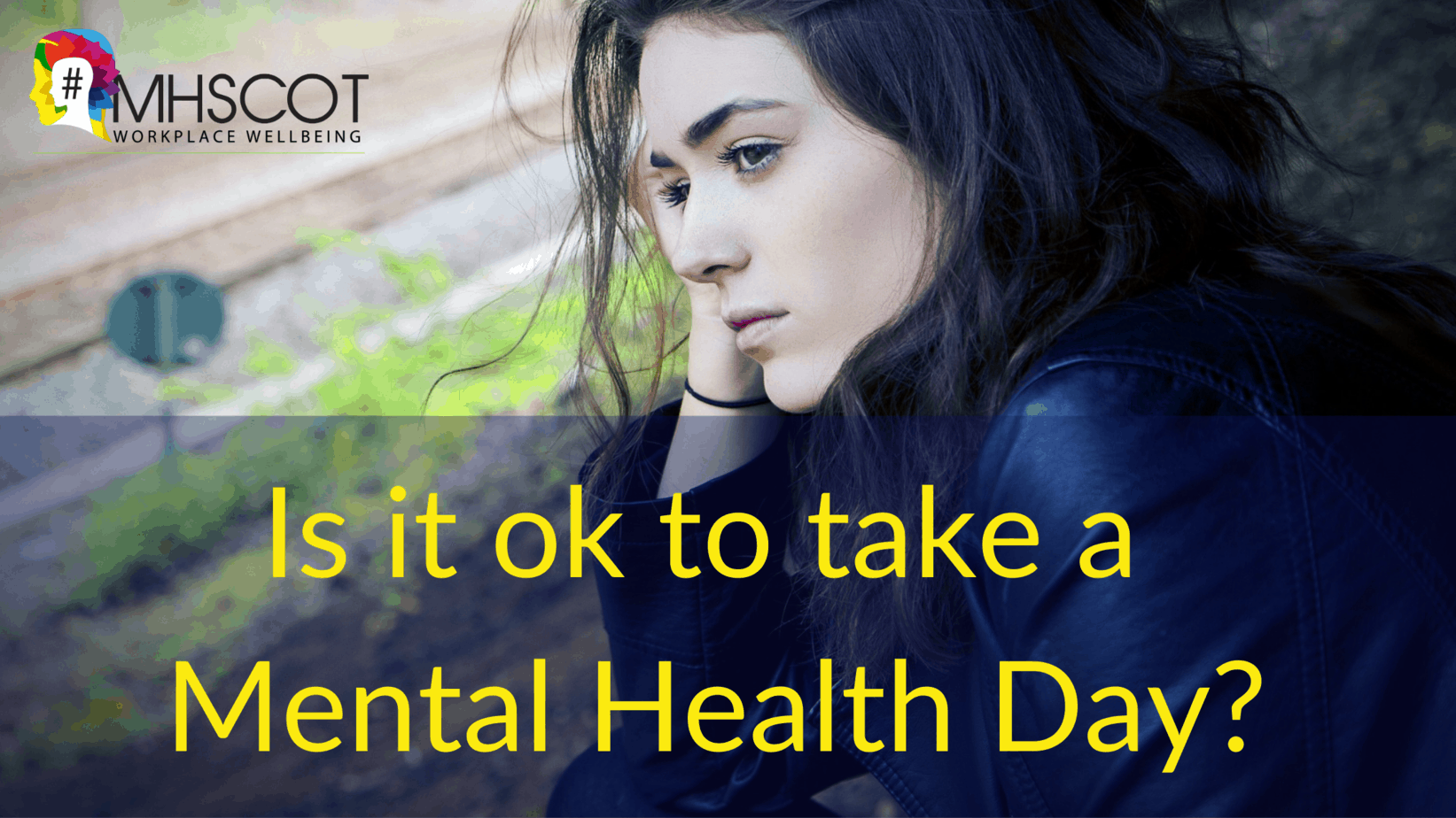 Is it ok to take a mental health day?