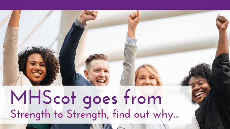 MHScot goes from strength to strength, find out why…