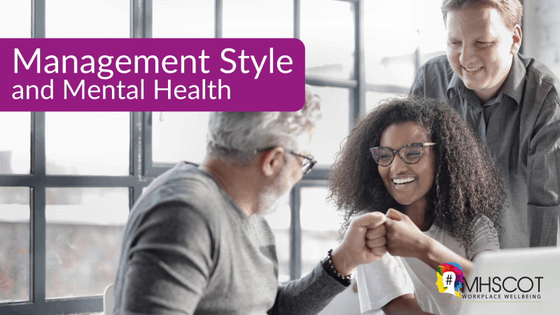 Management Style and Mental Health